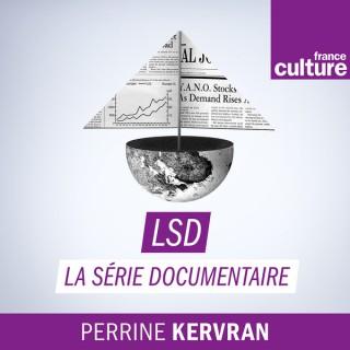 LSD, La série documentaire