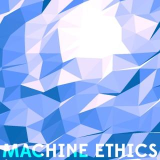 Machine Ethics podcast