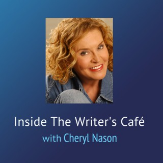 WebTalkRadio.net » Inside the Writer's Cafe with Cheryl Nason