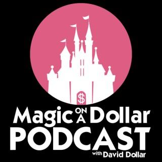 Magic on a Dollar Podcast