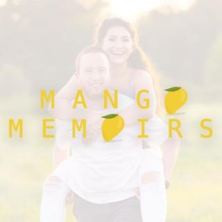 Mango Memoirs
