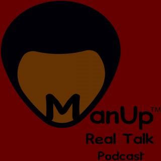 ManUp Real Talk