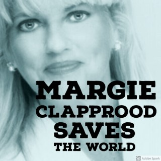 Margie Clapprood Saves The World