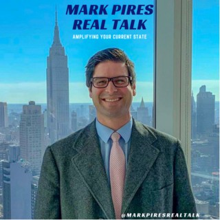 Mark Pires Real Talk