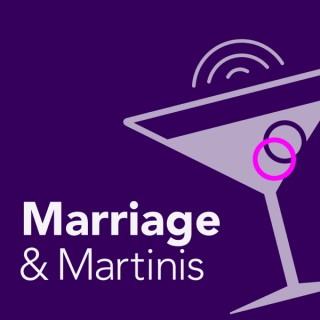 Marriage and Martinis