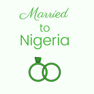 Married To Nigeria