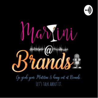 Martini at Brands