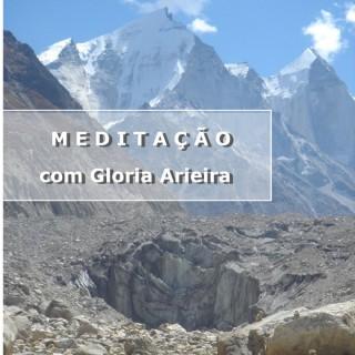 Meditação com Gloria Arieira