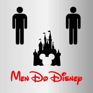 Men Do Disney - An Unofficial Walt Disney World Podcast