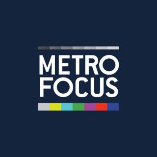 MetroFocus: The Podcast