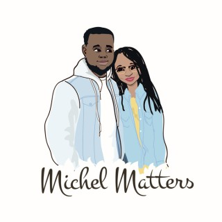 Michel Matters