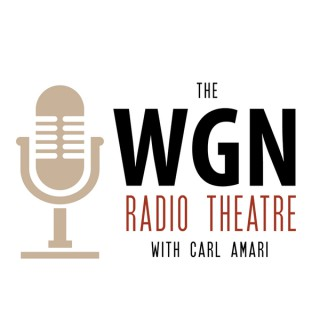 WGN - WGN Radio Theatre Podcast
