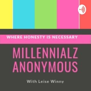 Millennialz Anonymous Podcast