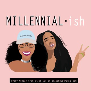 Millennial•ish