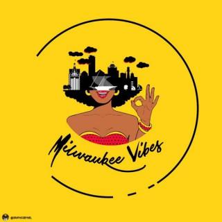 Milwaukee VIbes Podcast