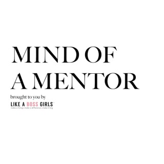Mind Of A Mentor