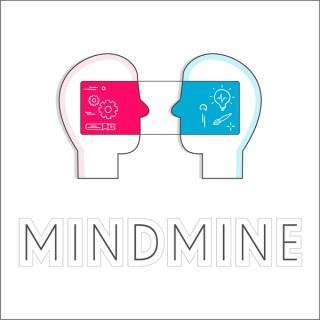 MindMine Podcast