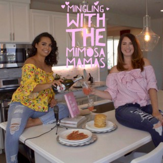 Mingling with the Mimosa Mamas podcast