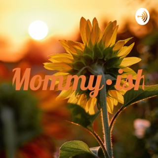 Mommy•ish
