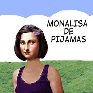 Monalisa de Pijamas - Podcast, Entretenimento, Humor » Monacast - o Podcast do Monalisa de Pijamas