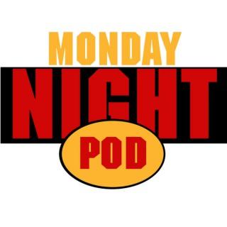 Monday Night Pod