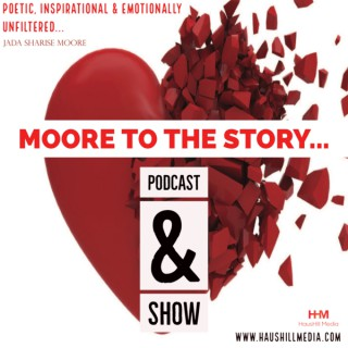 Moore to the Story... The Podcast