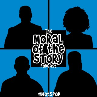 Moral of the Story Podcast