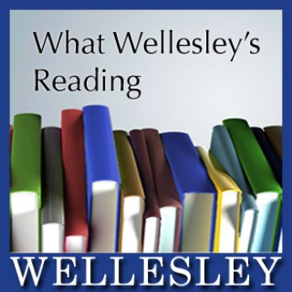 What Wellesley's Reading