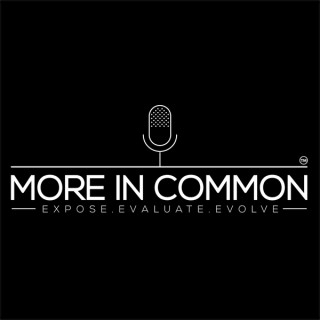 More In Common Podcast
