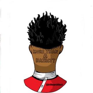 More Than A Haircut