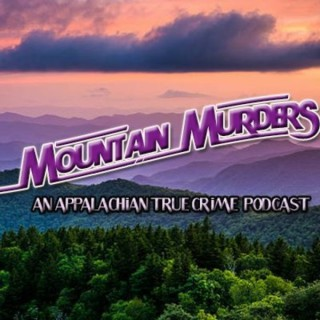 Mountain Murders Podcast