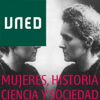 Mujeres: Historia, Ciencia y Sociedad