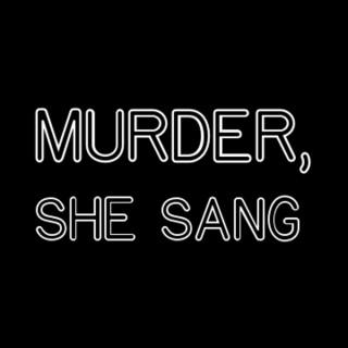 Murder, She Sang