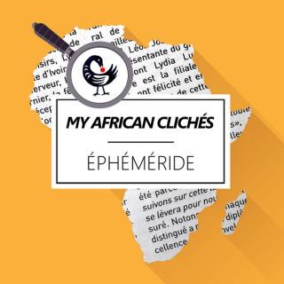 My African Clichés / Éphéméride