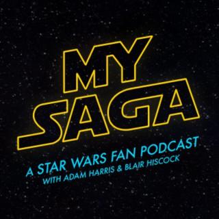 My Saga - A Star Wars Fan Podcast
