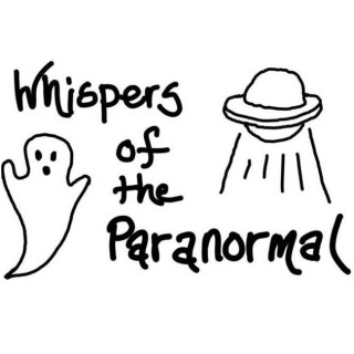 Whispers of the Paranormal Podcast