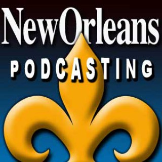 New Orleans Podcasting - Listen to the voices that are rebuilding New Orleans. Click on the link below to hear the latest int