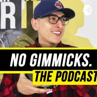 No gimmicks podcast