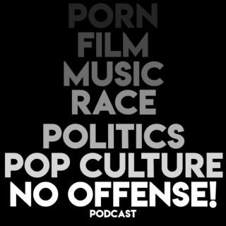 No Offense!