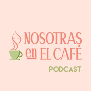 Nosotras En El Café