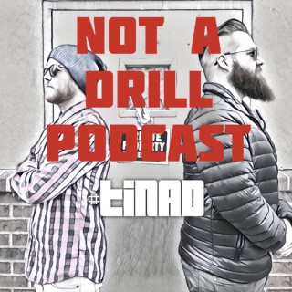 Not a Drill Podcast