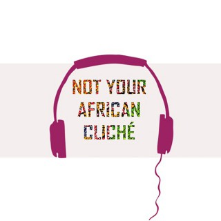 Not Your African Cliché