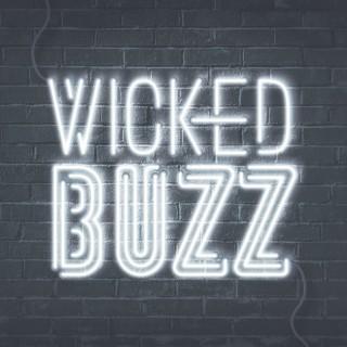 Wicked Buzz