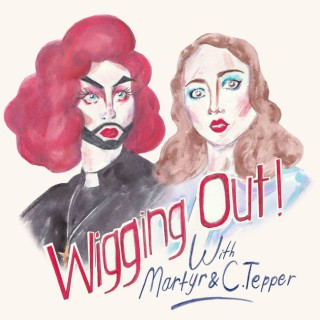 Wigging Out Podcast