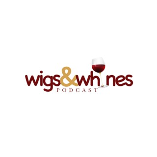 Wigs and Whines