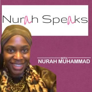 Nurah Speaks