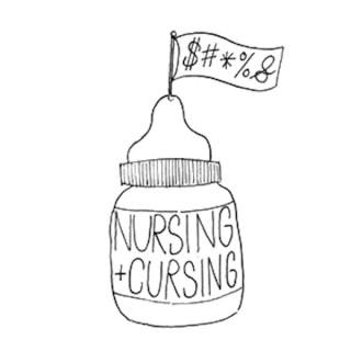 Nursing and Cursing