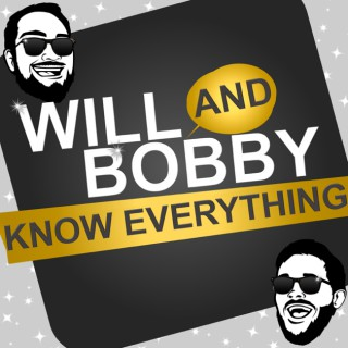 Will and Bobby Know Everything « TalkBomb