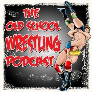 Old School Wrestling Podcast