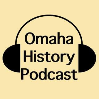 Omaha History Podcast